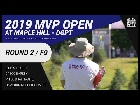 DGPT | 2019 MVP Open at Maple Hill | RD2, F9 | Lizotte, Barsby, Brathwaite, Messerschmidt