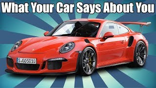 What Your Favorite Cars Says About You!
