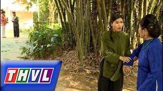 THVL | Chuyện xưa tích cũ – Tập 23[3]: Bà Quân vô tình phát hiện Ái Liên đưa tiền cho người ăn mày