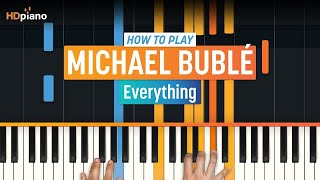 "Michael Buble Video - ""Everything"" by Michael Bublé 