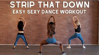Strip That Down Dance Choreography | Liam Payne ft Quavo | Easy Hip Hop Dance Workout