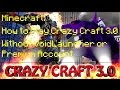Minecraft - How to play Crazy Craft 3.0 Without VoidLauncher  Premium Account