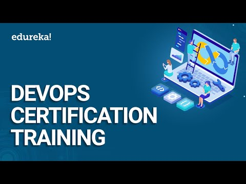 DevOps Certification Training | DevOps Foundation Certification | DevOps Training | Edureka