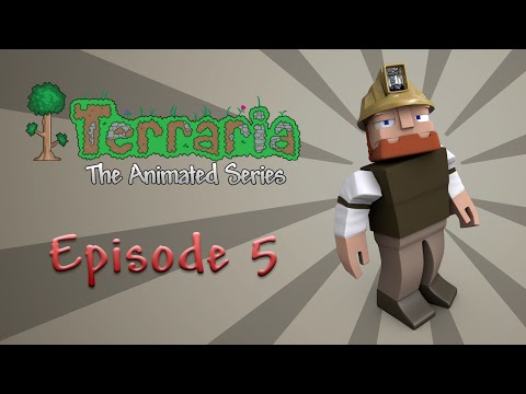 Terraria: The Animated Series - Episode 5