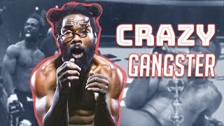 Craziest Gangster in MMA
