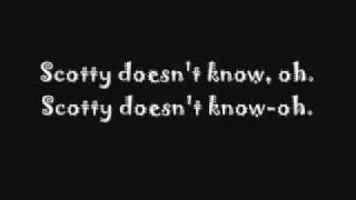 Lustra- Scotty Doesn't Know Lyrics