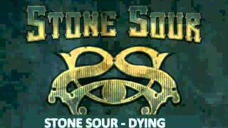 Watch Stone Sour Dying video