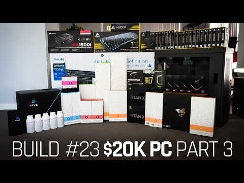 Build #23: $20K PC: Part 3