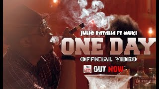 Julio Batalia feat.Mucky Comando - One Day (Official Video)