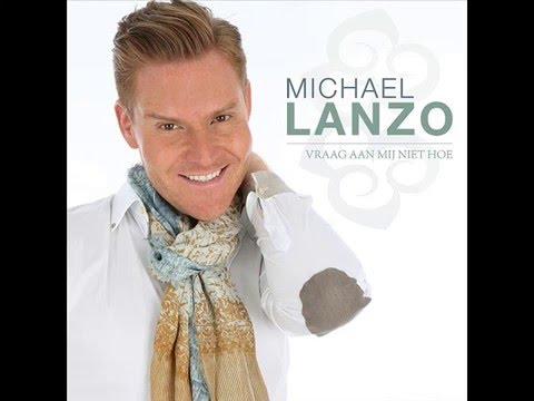 Michael Lanzo -  Vraag mij niet hoe