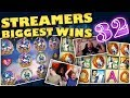 Streamers Biggest Wins – #32 / 2018