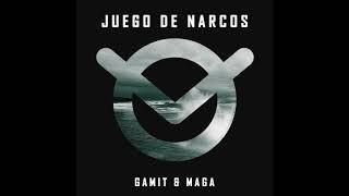 Gamit Ft. Maga - JUEGO DE NARCOS