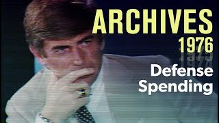 How much defense spending is enough? (1976) | ARCHIVES