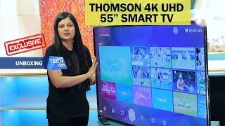 Thomson 4K UHD LED TV: Unboxing  Tech Tak