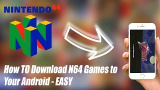 How to Play N64 Games on your Android 2019 - EASY