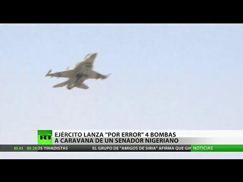 La Fuerza Aérea de Nigeria bombardea por error a un senador local