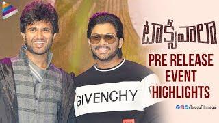 Taxiwaala Pre Release Event Highlights | Allu Arjun | Vijay Deverakonda | Priyanka Jawalkar
