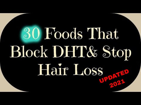 30 Foods That Block DHT and Help Stop Hair Loss