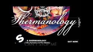 Afrojack & Shermanology - Can't Stop Me (R3hab & Dyro Remix)