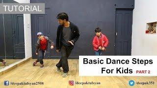 "Basic Dance Steps for ""KIDS"" | Deepak Tulsyan Dance Tutorial | Beginner Dance Steps"