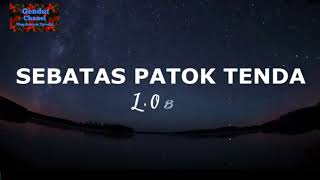 download lagu Cinta Sebatas Patok Tenda  L.o Band gratis