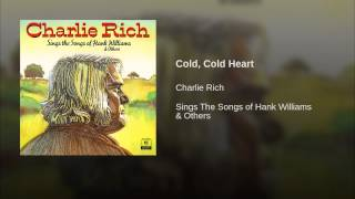 Charlie Rich - Cold Cold Heart