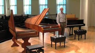 From the Clavichord to the Modern Piano - Part 1 of 2