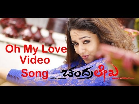 Chandralekha Kannada Move | Oh My Love  Full Video Song | Chiranjeevi Sarja,saanvi video
