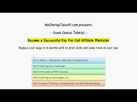 Crash Course: Become A Successful Pay Per Call Affiliate + Advanced Strategies