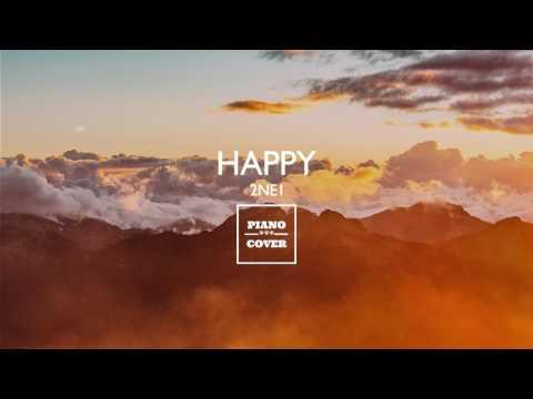 Happy - 2NE1 | Piano Cover