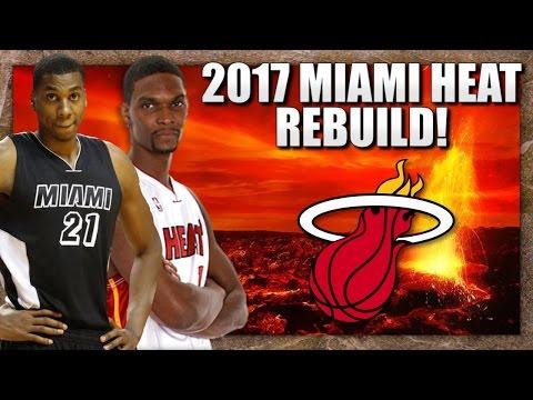 Rebuilding the 2017 Miami Heat - NBA 2K16 My League