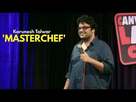 Masterchef | Stand-up Comedy by Karunesh Talwar thumbnail