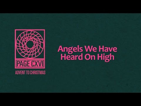Page Cxvi - Angels We Have Heard On High