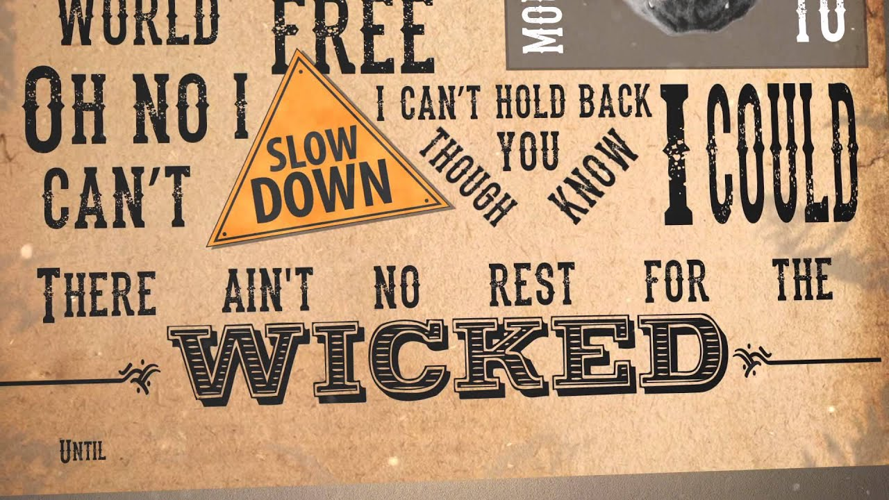 """no rest for the wicked essay I think the song """"ain't no rest for the wicked"""" by caged elephant has a few different meanings it talks about different people doing bad stuff."""