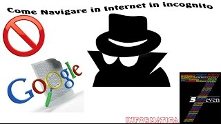 Come Navigare in Internet in incognito   privato