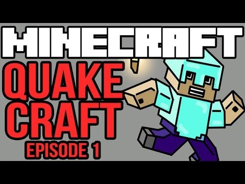 Minecraft: Quakecraft - Episode 1 - MY TRAIL MIX!