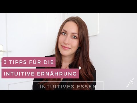 3 Tipps für den Start in die intuitive Ernährung | Einfach gesund essen