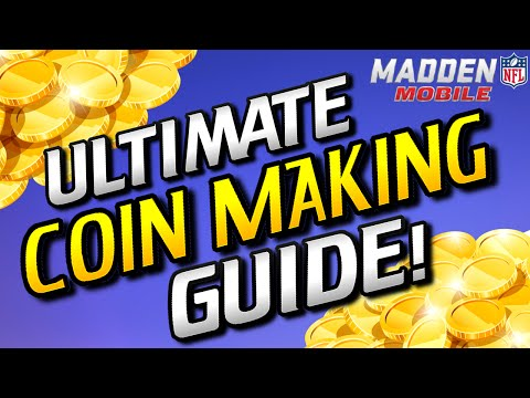 ULTIMATE COIN MAKING GUIDE (Make MILLIONS in Madden Mobile 16) :- Madden Mobile Coins