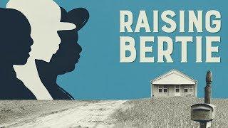 RAISING BERTIE | Official Trailer HD