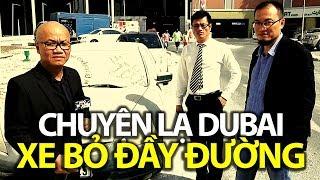 CHUYỆN LẠ DUBAI: Trốn nợ, tránh tù tội, bỏ xe lăn lóc trên đường phố