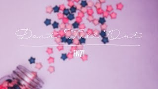 "ENZI - ""Don't Fall Out"" // Official Lyric Video"