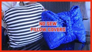 DIY | No sew pillow covers. Easy home decor