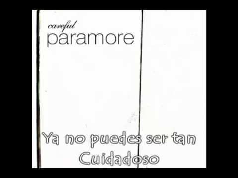 Careful - Paramore (subtitulado Al Español) video