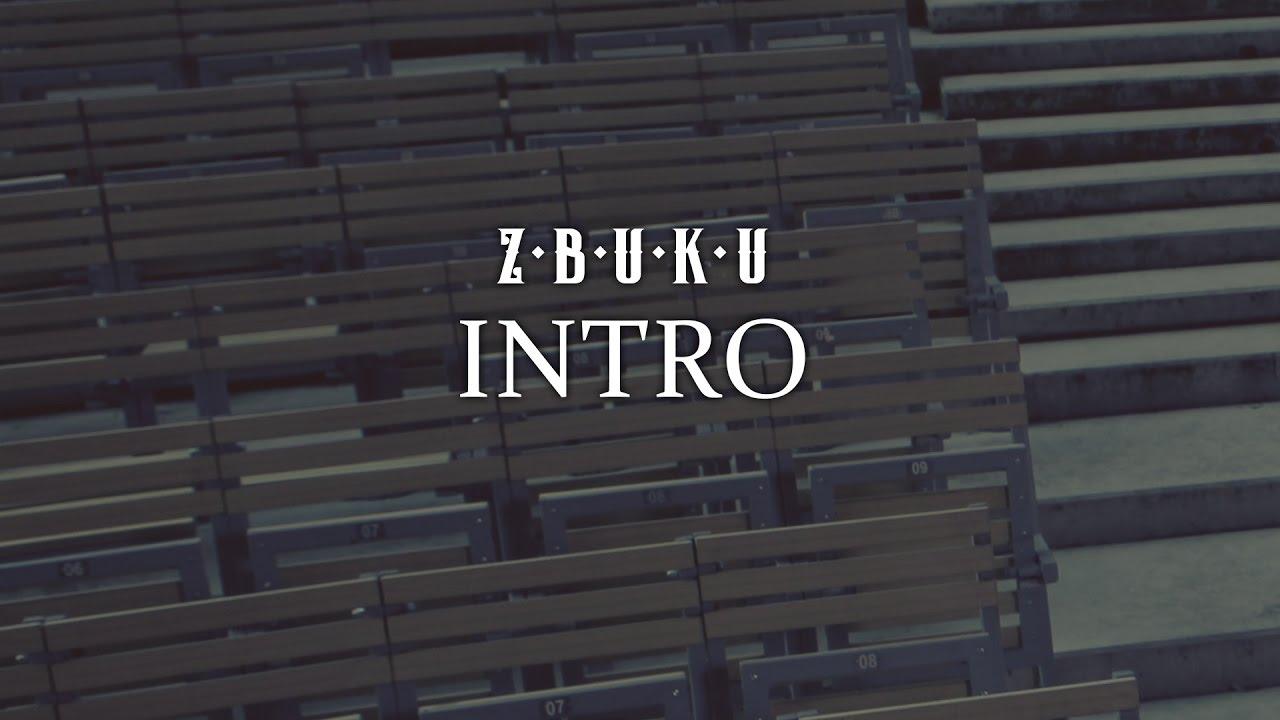 ZBUKU - Intro