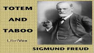 Totem and Taboo   Sigmund Freud   *Non-fiction, Philosophy, Psychology   Talkingbook   3/4