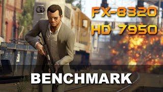 GTA 5 Benchmark FX-8320 + HD 7950/R9 280