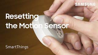 01. How to reset Samsung SmartThings Motion Sensor | Samsung US