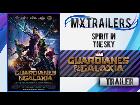 Guardianes de la Galaxia - Music Trailer #2 - Spirit in the Sky - HD