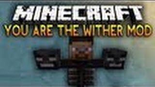 MİNECRAFT:You Are The Wither Mod Türkçe Tanıtımı