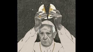 Bombshell: Pope Francis Wants To Change Scripture, The Lord